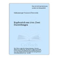 Salzkammergut-Trannsee (Österreich): Kupferstich um 1700. Zwei Darstellungen