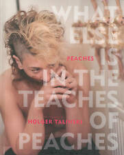 What Else is in the Teaches of Peaches by Peaches (Hardback, 2015)