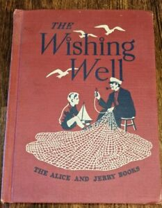 The Alice and Jerry Books The Wishing Well 1950