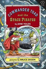 Commander Toad and the Space Pirates by Yolen, Jane