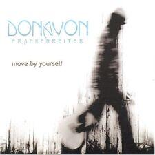 CD NEUF - DONAVON FRANKENREITER - MOVE BY YOURSELF - C5