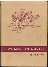Woman in Levi's by Eulalia Bourne 1972 SIGNED HCDJ Rancher/Teacher AZ 1930's