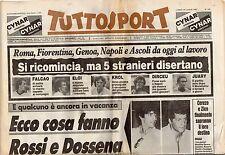 rivista TUTTOSPORT - 18/07/1983 N. 194 ROSSI, DOSSENA,FALCAO, ELOI, KROL, DIRCEU