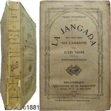 La Jaganda huits cents lieues sur l'Amazonie c1881 Jules Verne Hetzel voyages