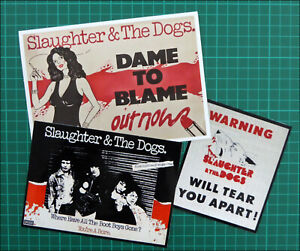 SLAUGHTER & The DOGS, Set of 3 Glossy Vinyl Stickers, Boot Boys, Dame To Blame..