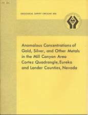 Gold, Silver and Other Metals Mill Canyon Area Eureka & Lander Counties Nevada !
