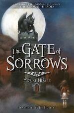 The Gate of Sorrows, Vol. 1 by Miyuki Miyabe (2016, Hardcover)