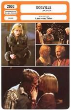 DOGVILLE - Kidman,Bettany,Bacall,Lars Von Trier (Fiche Cinéma) 2003