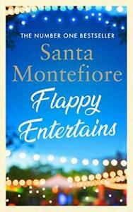 Flappy Entertains: The joyous Sunday Times bestseller by Montefiore, Santa Book