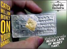 Never Lack Of Money Yant by Phra Arjarn O, Phetchabun Thai amulet lucky Rich