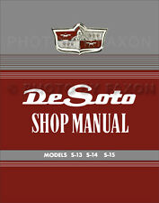 DeSoto Repair Shop Manual 1949 1950 1951 1952 S13 S14 S15 De Soto Service Book