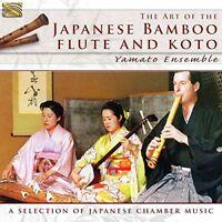 Yamato Ensemble - The Art Of The Japanese Bamboo Flute And Koto [CD]