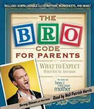 Bro Code for Parents: What to Expect When You're Awesome 2012 by Sti . EXLIBRARY