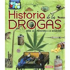 HISTORIA DE LAS DROGAS. NUEVO. Envío URGENTE. HISTORIA (IMOSVER)