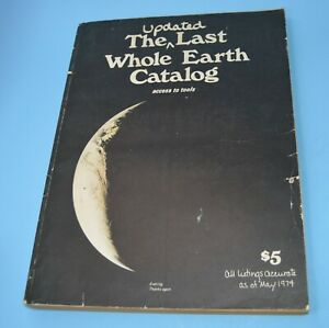 The Updated Last Whole Earth Catalog 14th Printing September 1974