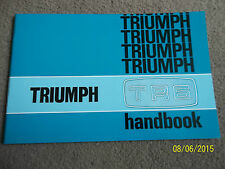 TRIUMPH TR6 Mk1 2498cc 6-Cyl 1973 OWNERS HANDBOOK DRIVERS INSTRUCTION MANUAL NEW