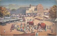 """India""""Elephants at the Market""""-The Chowk and Howa Mahal,Jaipore(R.Tuck-Oilette)"""