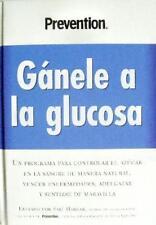 Ganele a la Glucosa: Un Programa Para Controlar El Azucar En La Sangre de Maner