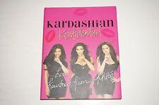 SIGNED x3 Kardashian Konfidential Kourtney Kim Khloe Kardashian 1ST/1ST