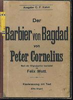 Peter Cornelius ~ Der Barbier von Bagdad - Klavier-Auszug mit Text D  geb.Ausg.