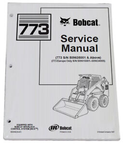 Bobcat 773 Skid Steer Loader Service Manual Shop Repair Book Part # 6900092