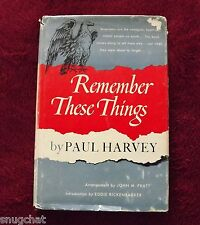 Remember These Things Paul Harvey © 1952 1st Ed Heritage Foundation 37 Essays