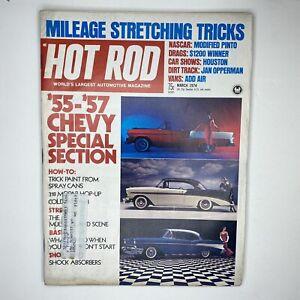Hot Rod Magazine Original Vintage March 1974 Pinto 55-57 Chevy