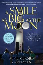 A Smile as Big as the Moon: A Special Education Teacher, His Class, and Their