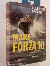 MARE FORZA 10 Elleston Trevor Rizzoli Prima edizione 1958 libro di marina guerra