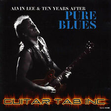 Alvin Lee & Ten Years After Guitar Tab PURE BLUES Lessons on Disc Bluest Blues