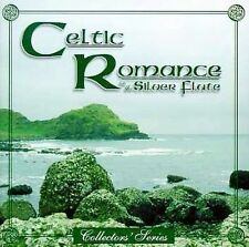 Celtic Romance on the Silver : Celtic Romance: Silver Flute CD