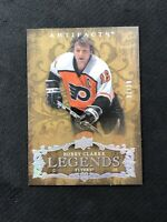 2008-09 UPPER DECK ARTIFACTS BOBBY CLARKE LEGENDS SILVER SPECTRUM #ed 2/10