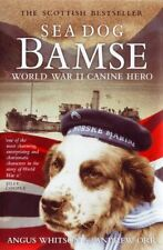 Sea Dog Bamse: World War II Canine Hero New Paperback Book Angus Whitson, Andrew