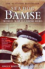 Sea Dog Bamse: World War II Canine Hero New Paperback Book Angus Whitson, Andrew