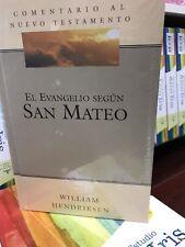El evangelio según  SAN MATEO William Hendriksen  Comentario DEL NUEVO TESTAMEN.