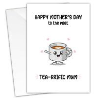 Funny Happy Mothers Day Card Most Tea-rrific Mum Celebrate Mother Mam Mom