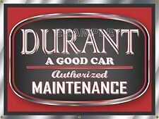 DURANT MOTOR CARS AUTHORIZED MAINTENANCE PRINT BANNER OLD SIGN REMAKE ART 4'X3'