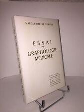 Essai de graphologie médicale par Marguerite de Surany