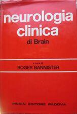 Neurologia clinica. IV ed. riveduta a cura di Roger Bannister. Traduzione italia