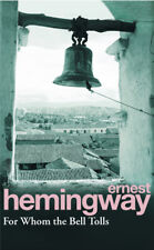 Ernest Hemingway - For Whom The Bell Tolls (Paperback) 9780099908609