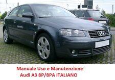 Manuale uso e manutenzione AUDI A3 Seconda serie 8P/8PA (2003/2012) ITALIANO