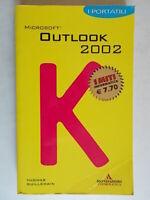 Microsoft Outlook 2002Guillemain ThomasMondadoriinformatica miti portatili