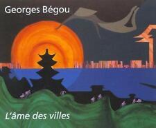 L'Ame Des Villes Begou  Georges Occasion Livre