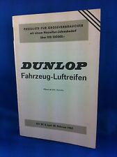 Dunlop Preisliste Fahrzeug Luftreifen 1962 GV22/3 Grossverbraucher ***WIE NEU***
