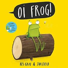 Oi Frog! (Oi Frog and Friends) by Kes Gray New Paperback Book