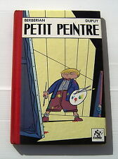PETIT PEINTRE -  EO Magic Strip 85 - DUPUY / BERBERIAN