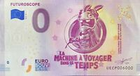 BILLET 0  EURO  FUTUROSCOPE MACHINE A VOYAGER FRANCE   2019  NUMERO 6000
