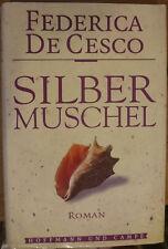 """""""Silbermuschel"""" von Federica de Cesco, gebundene Ausgabe, toller Urlaubsschmöker"""