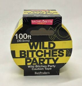 Wild Bitches Party Caution Tape 100' Banner Yellow & Black Pride Decoration Gift
