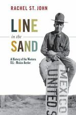 Line in the Sand: A History of the Western U.S.-Mexico Border (America-ExLibrary
